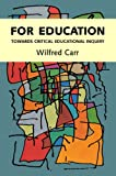 For Education, Wilfred Carr, 033519186X