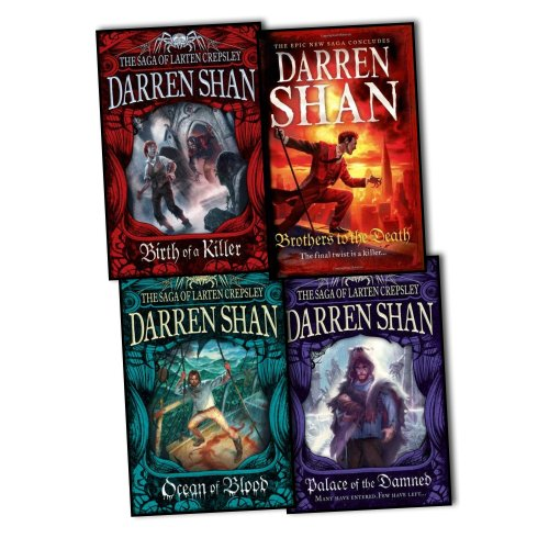 The Saga of Larten Crepsley (Birth of a Killer / Ocean of Blood / Palace of the Damned / Brother to the Death) (Larten Crepsley Saga Brothers To The Death)