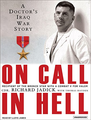On Call in Hell: A Doctor's Iraq War Story by Brand: Tantor Media