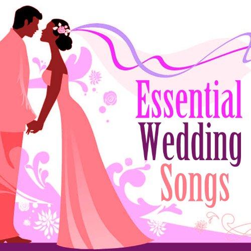 Essential Wedding Songs (Essential Wedding Music)