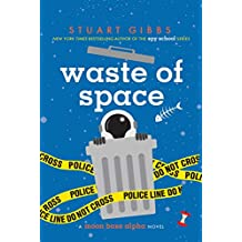 Waste of Space (Moon Base Alpha Book 3)