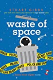 #9: Waste of Space (Moon Base Alpha)