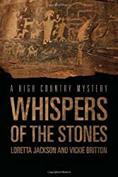 Whispers of the Stones (A High Country Mystery)