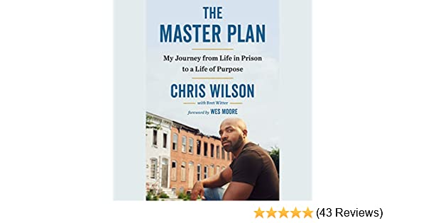 The Master Plan: My Journey From Life in Prison to a Life of