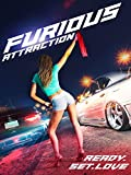 Furious Attraction