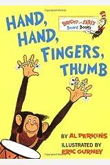 Hand, Hand, Fingers, Thumb (Bright & Early Board Books) by Perkins, Al (unknown Edition) [Boardbook(1998)] Board book