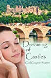 img - for Dreaming of Castles, (Christian Contemporary Romance) book / textbook / text book
