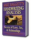 The Secrets of Making Love Happen: How to Find, Attract & Choose Your Perfect Mate Using Handwriting Analysis & Neuro-Linguistic Programming