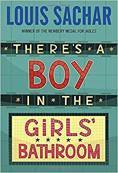 There 39 s a boy in the girls 39 bathroom louis sachar 0079808004992 books for The boy in the girls bathroom