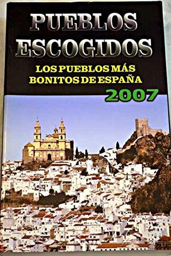 Pueblos escogidos 2007: Amazon.es: -: Libros