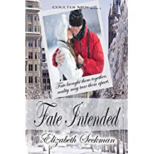 Fate Intended (The Coulter Men Series Book 3)