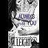 Always With You: A Bad Boys Novel