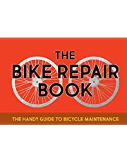 The Bike Repair Book: The handy guide to bicycle maintenance