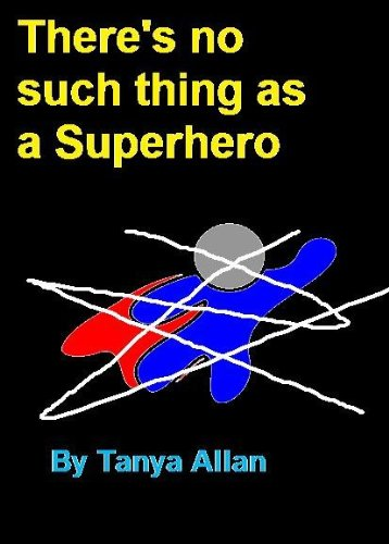 There's No Such Thing as a Super-hero (Thing Superhero)