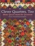 Clever Quarters Too, Susan Teegarden Dissmore, 1564776271