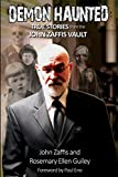 img - for Demon Haunted: True Stories from the John Zaffis Vault book / textbook / text book