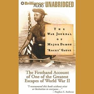 The War Journal of Major Damon 'Rocky' Gause Audiobook