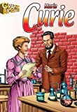 Marie Curie- Graphic Biographies