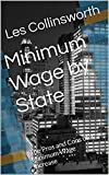 img - for Income Inequality: Minimum Wage by State: The Pros and Cons of a Minimum Wage Increase book / textbook / text book