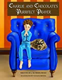 Charlie and Chocolate's Purrfect Prayer