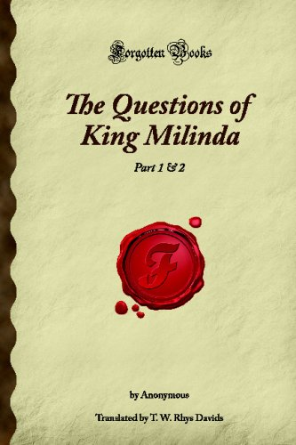 The Questions of King Milinda: Part 1 & 2 (Forgotten Books)