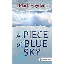 A Piece of Blue Sky - Volume I of The Operation Jigsaw Trilogy