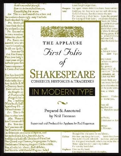 Applause First Folio of Shakespeare in Modern Type: Comedies, Histories & Tragedies (Applause Books)
