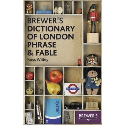 Brewer's Dictionary of London Phrase & Fable (Paperback) - Common pdf epub