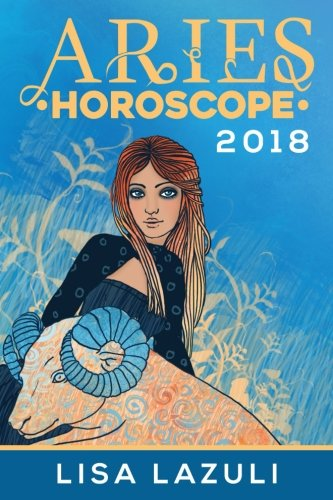 Aries Horoscope 2018  Volume 1