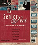 Senior Net's Official Guide to the Web, Eugenia Johnson and Kathleen McFadden, 0789710692