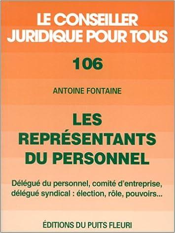 Amazon Fr Les Representants Du Personnel Election Role Pouvoirs