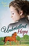 Unbridled Hope, Loree Lough, 1603742271