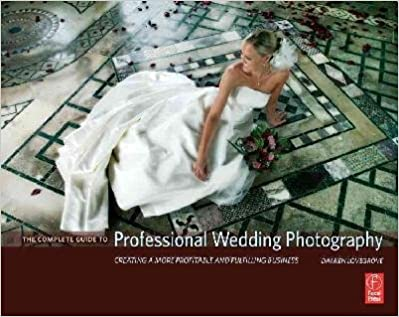 Libros de audio descargables gratis en línea The Complete Guide to Professional Wedding Photography: Creating a more profitab (Spanish Edition) PDF PDB CHM