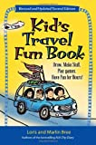 img - for Kid's Travel Fun Book: Draw. Make Stuff. Play Games. Have Fun for Hours! (Kid's Travel series) book / textbook / text book