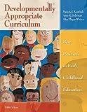 Developmentally Appropriate Curriculum 9780131381445