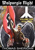 Walpurgis Night: Volume One 1919 - 1933 (Volume 1)