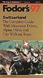 Switzerland '97, Fodor's Travel Publications, Inc. Staff, 0679032894