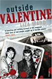 Front cover for the book Outside Valentine by Liza Ward