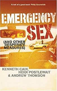 Emergency sex and other desp