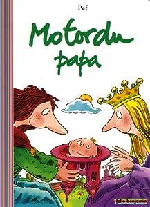 """Afficher """"Motordu papa"""""""
