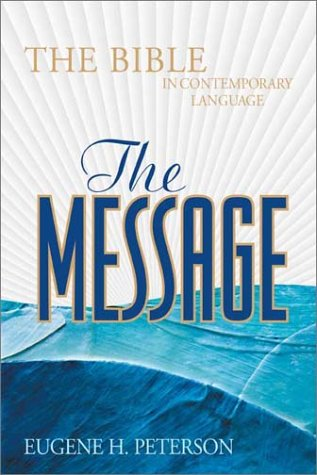 The Message: The Bible in Contemporary Language by Brand: Navpress