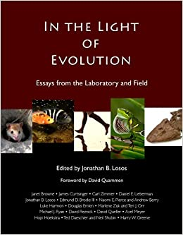 in the light of evolution essays from the laboratory and field in the light of evolution essays from the laboratory and field