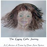 The Gypsy Girl's Journey, Norton, Dawn Anne, 0981760538