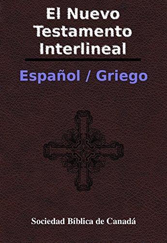 [BOOK] El Nuevo Testamento Interlineal Español / Griego (Spanish Edition)<br />W.O.R.D
