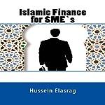 Islamic finance for SMES | Hussein Elasrag