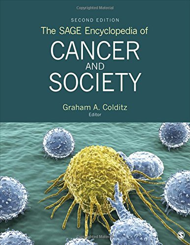 The SAGE Encyclopedia of Cancer and Society