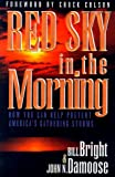 Red Sky in the Morning, Bill Bright and John N. Damoose, 1563990954