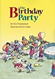 The Birthday Party (Children's Books, for Young and Old)
