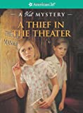 Front cover for the book A Thief in the Theater: A Kit Mystery by Sarah Masters Buckey