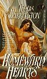 Homeward Hearts, Alexis Harrington, 0451404971